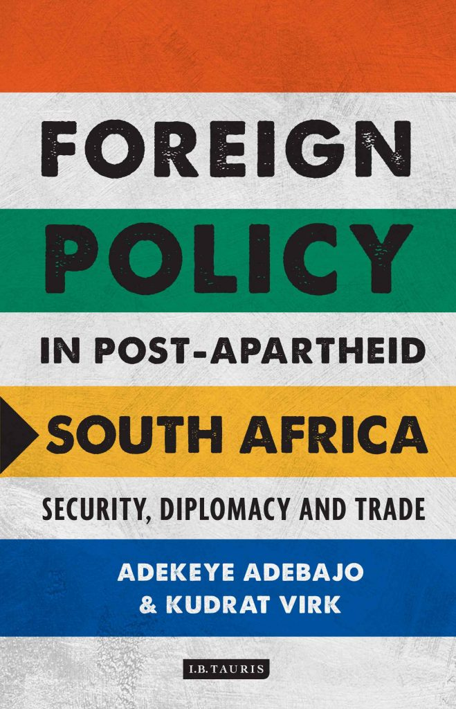 Foreign policy in post-apartheid South Africa: security, diplomacy and trade.