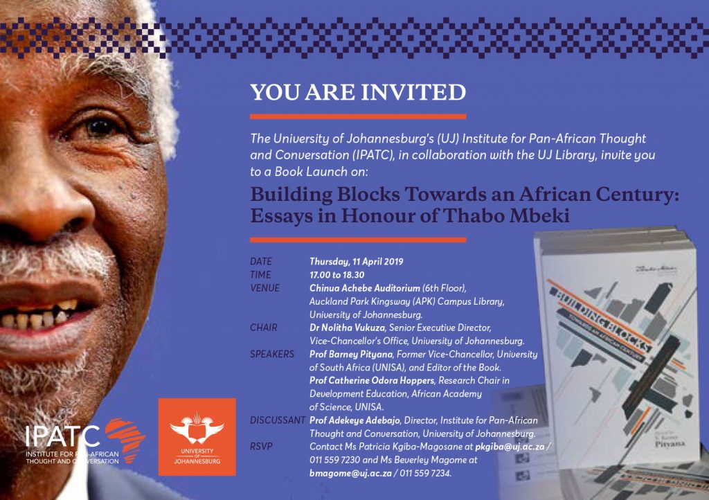 Building Blocks Towards an African Century: Essays in Honour of Thabo Mbeki Former President of South Africa